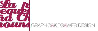 La pequeña Chouns, graphic & kids & web design